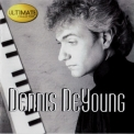 Dennis Deyoung - Ultimate Collection '1999