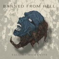 Banned From Hell - Fall Of Humanity '2016
