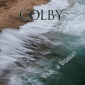 Colby - What A Disaster!  '2016
