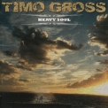 Timo Gross - Heavy Soul '2016