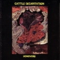 Cattle Decapitation - Homovore '2000