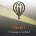 Arcansiel - Swimming In The Sand '2004