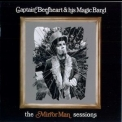 Captain Beefheart & His Magic Band - The Mirror Man Sessions '1999