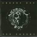 Chrome - Chrome Box '1996
