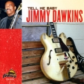Jimmy Dawkins - Tell Me Baby '2004