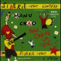 Manu Chao - Siberie M'etait Conteee '2004