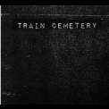 Train Cemetery - Slough '2016