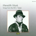 Meredith Monk - Songs From The Hill / Tablet '1979