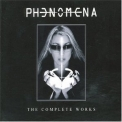 Phenomena - The Complete Works (3CD) '2006