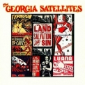 Georgia Satellites, The - In The Land Of Salvation And Sin '1989