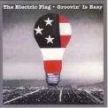 Electric Flag - Groovin' Is Easy '1983