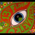 13th Floor Elevators - The Psychedelic Sounds Of The 13th Floor Elevators '2005