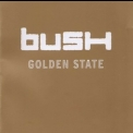 Bush - Golden State '2001