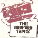 Bill Bruford - The Bruford Tapes '1979
