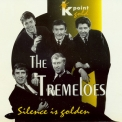 Tremeloes, The - Candy Man (silence Is Golden) '1994