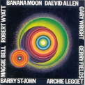 Daevid Allen - Banana Moon (1995 Remastered) '1971