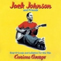 Jack Johnson - Sing-a-longs & Lullabies For The Film Curious George '2006