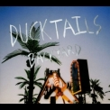 Ducktails - Backyard '2009