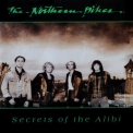 Northern Pikes, The - Secrets Of The Alibi '1988