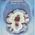 Wapassou - Messe En Re Mineur '1976