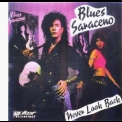 Blues Saraceno - Never Look Back '1989