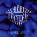 Night Ranger - Neverland '1997