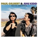 PAUL GILBERT & JIMI KIDD - Raw Blues Power '2002