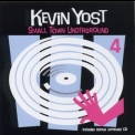 Kevin Yost - Small Town Underground 4 (CD2) '2006