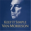 Van Morrison - Keep It Smile '2008