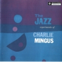 Charles Mingus - A Modern Jazz Symposium Of Music And Poetry With Charlie Mingus '2001