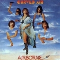 Curved Air - Airborne '1976