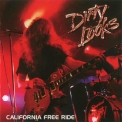Dirty Looks - California Free Ride '2008