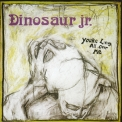 Dinosaur Jr. - You're Living All Over Me '1987