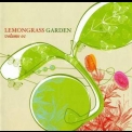Lemongrass - Garden - Volume 01 '2006
