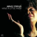 Mavis Staples - Have A Little Faith '2004