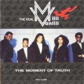 Milli Vanilli - The Moment Of Truth '1991