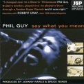 Phil Guy - Say What You Mean '1999