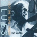 Roy Gaines - I Got The T-bone Walker Blues '1999