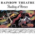 Rainbow Theatre - Fantasy Of Horses '1976