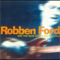 Robben Ford - In San Francisco '1995