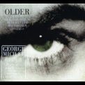 George Michael - Older & Upper '1996