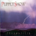 Puppet Show - Traumatized '1997
