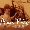Alan Price - Geordie Boy The Anthology (2CD) '2002
