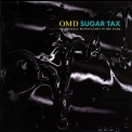 Orchestral Manoeuvres In The Dark - Sugar Tax '1991