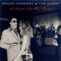 Bruce Hornsby & The Range - A Night On The Town '1990