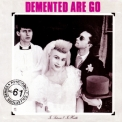 Demented Are Go - In Sickness & In Health '1986