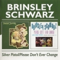 Brinsley Schwarz - Silver Pistol - Don't Ever Change '1973