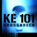 Crossbreed - Ke 101 '2009