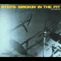 Steps - Smokin' In The Pit '1988