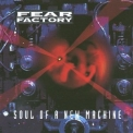 Fear Factory - Soul Of A New Machine '1992